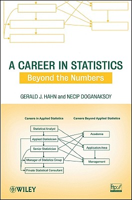 A Career in Statistics By Hahn, Gerald J./ Doganaksoy, Necip