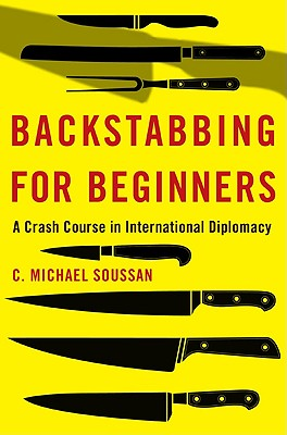 Backstabbing for Beginners By Soussan, Michael